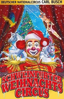 Bild: Circus Carl Busch - Schweinfurt - Schweinfurter Weihnachtscircus