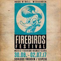 Bild: FIREBIRDS FESTIVAL 2017 - Festivalticket