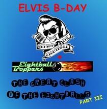 Bild: Elvis B-Day 2017 mit den Eightball Boppers und Behind the Eightball - The Great Clash of the Eightball - Part III