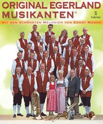Bild: Original Egerland Musikanten - Die sch�nsten Melodien von Ernst Mosch