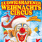 Bild: Ludwigshafener Weihnachtscircus - Große Silvestergala - mit neuem Spitzen-Programm