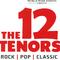 Bild: THE 12 TENORS - Jubil�umstour