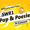 Bild: SWR 1 Pop & Poesie in Concert