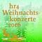 Bild: Das gro�e hr4-Weihnachtskonzert - Moderation: Dieter Voss
