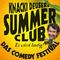 Bild: Knacki Deuser's Summer Club - Comedy Festival 2017 - mit Knacki Deuser, Torsten Sträter, Maxi Gstettenbauer, Serhat Dogan, die Pink Poms und mehr