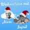Bild: Weihnachten mit Marc & Ingrid