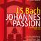 Bild: Johannespassion von J.S. Bach - 2.Fassung von 1725, BWV 245a