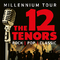 Bild: The 12 Tenors - Jubiläums-Tour